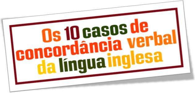 concordância verbal em inglês, verbal agreement, casos, gramática da língua inglesa