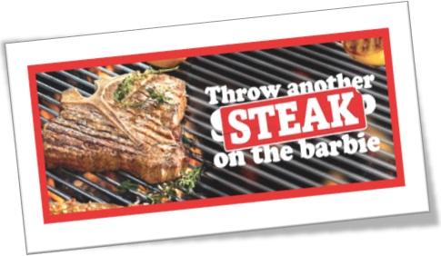 throw another steak on the barbie, jogue outro bife na churrasqueira