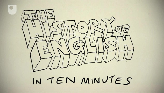 the history of english in ten minutes by the open university