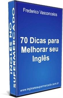 ebook 70 dicas para melhorar seu inglês conversação, listening, escrita, leitura, vocabulário