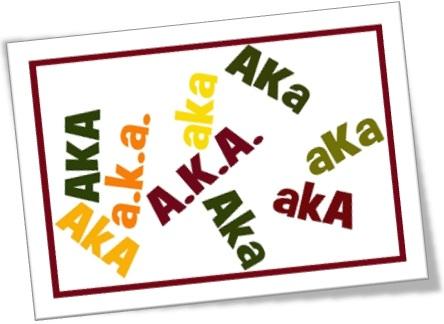 o que significa aka em inglês, abreviatura aka, also known as, também conhecido como, vulgo