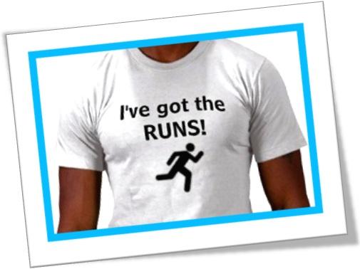 I have got the runs, estou com diarreia, caganeira, cagaço, bodily wastes