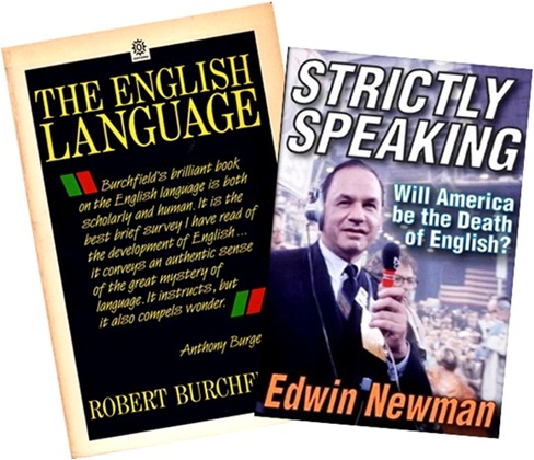 guardiões do idioma, the english language robert burchfield, strictly speaking edwin newman