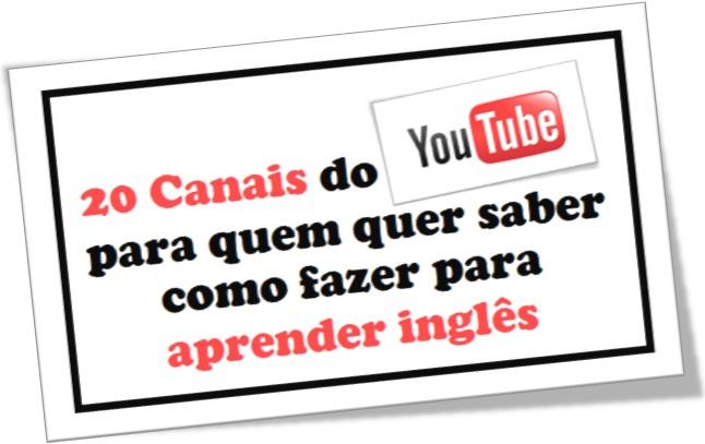 canais youtube para cursos de inglês online, gramática, pronúncia, metodologia