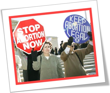 stop abortion now, keep abortion legal, protestos contra e a favor do aborto