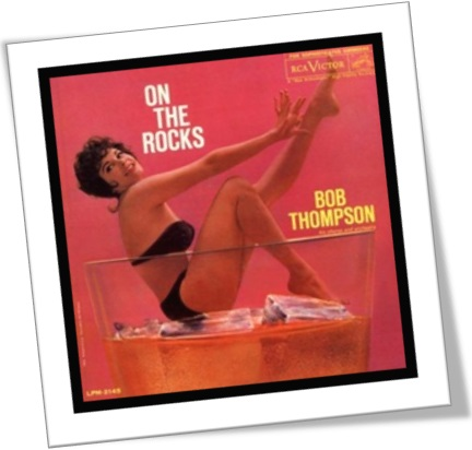 capa do disco lp on the rocks de bob thompson, mulher dentro de copo com gelo