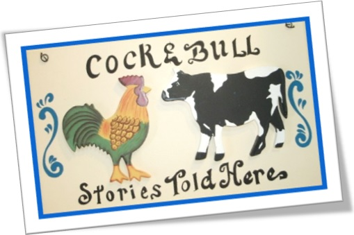 cock-and-bull stories told here, lorotas, mentiras