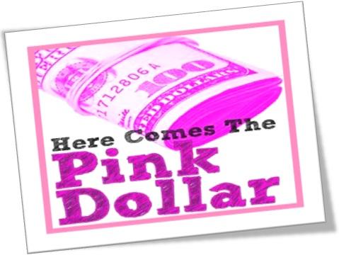 here comes the pink dollar, lá vem o dólar gay