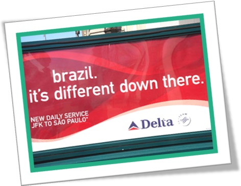 delta airlines brazil its different down there billboard