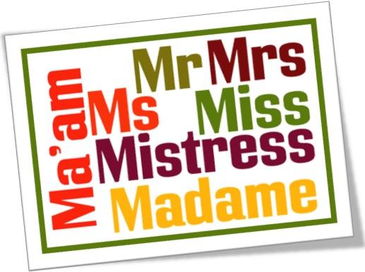 pronomes de tratamento em inglês mr, mrs, ms, miss, madame, mistress, ma'am