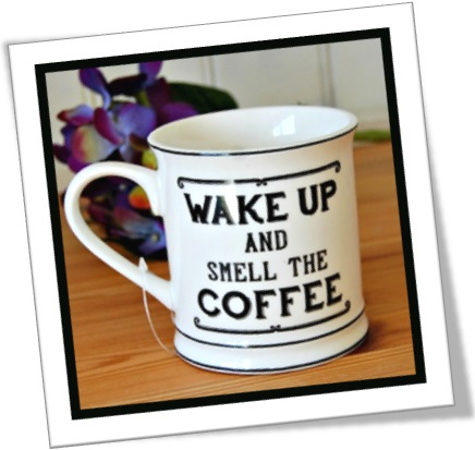 tradução significado definição wake up and smell the coffee em inglês