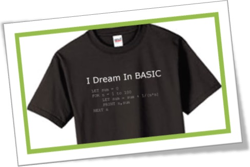 I dream in BASIC t-shirt, camiseta eu sonho em BASIC