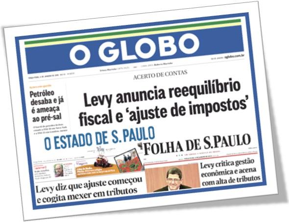 ministro da fazenda joaquim levy em capas de jornal o globo, estadão, folha de são paulo