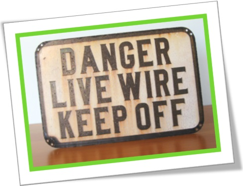 danger, live wire, keep off, sign